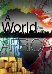 World View From Africa