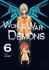 World War Demons - Tome 6