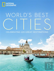 Worlds Best Cities The