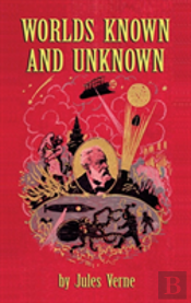 Worlds Known And Unknown (Hardback)