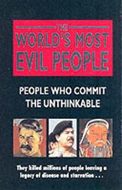 WORLD'S MOST EVIL PEOPLE