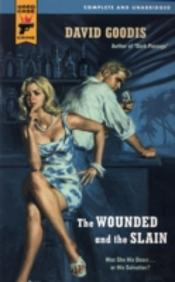 Wounded And The Slain
