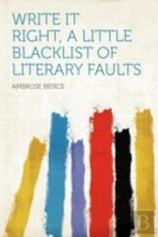 Write It Right, A Little Blacklist Of Literary Faults