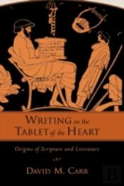 Writing On The Tablet Of The Heart