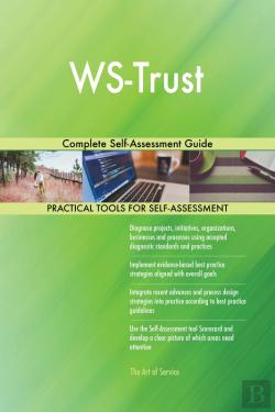 Bertrand.pt - Ws-Trust Complete Self-Assessment Guide