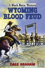 Wyoming Blood Feud
