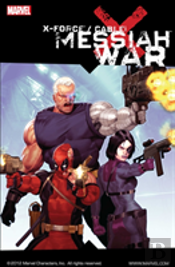 X-Force/Cablemessiah War
