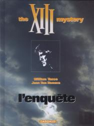 Xiii T.13 ; The Xiii Mystery ; L'Enquête