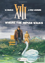 Xiii Vol 2 Where The Indian Walks