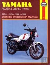 Yamaha Rd250lc And Rd350lc Twins Owner'S Workshop Manual