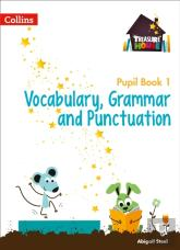 Year 1 Vocabulary, Grammar And Punctuation Pupil Book