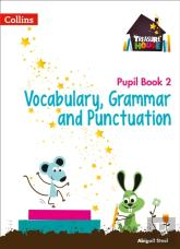 Year 2 Vocabulary, Grammar And Punctuation Pupil Book