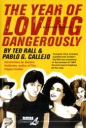 Year Of Loving Dangerously