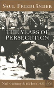 Years Of Persecutionyears Of Persecution, 1933-39