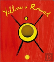 Yellow And Round