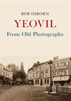 Yeovil From Old Photographs