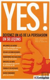 Yes ; L'Art De La Persuasion En 50 Leçons