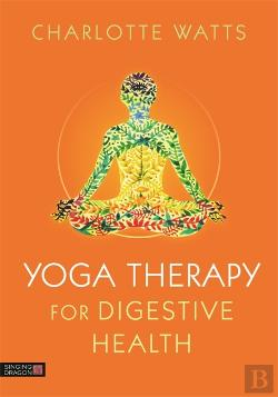 Bertrand.pt - Yoga Therapy For Digestive Health