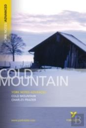 York Notes On 'Cold Mountain'
