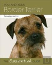 You & Your Border Terrier