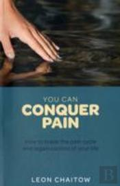 You Can Conquer Pain
