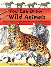 You Can Draw Wild Animals