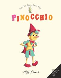 You Can Tell a Fairytale: Pinocchio