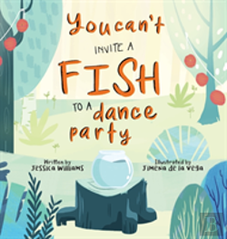 Bertrand.pt - You Can'T Invite A Fish To A Dance Party