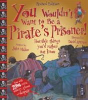 You Wouldn'T Want To Be A Pirate'S Prisoner