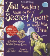 You Wouldnt Want To Be A Secret Agent Du