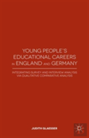 Young People'S Educational Careers In England And Germany