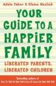 Your Guide To A Happier Family