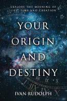 Your Origin And Destiny