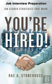 You'Re Hired! Job Interview Preparation