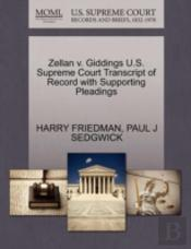 Zellan V. Giddings U.S. Supreme Court Transcript Of Record With Supporting Pleadings