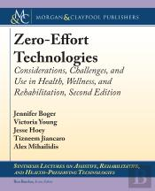 Zero-Effort Technologies
