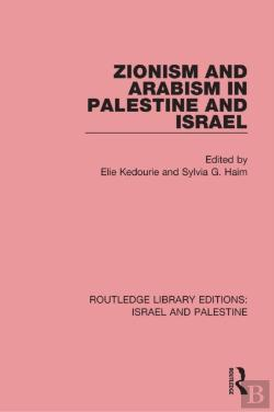 Bertrand.pt - Zionism And Arabism In Palestine And Israel (Rle Israel And Palestine)