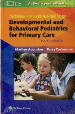 Bertrand.pt - Zuckerman Parker Handbook Of Developmental And Behavioral Pediatrics For Primary Care